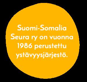 teksti oranssin pallon sisällä, Suomi-Somalia Seura ry on 1986 perustettu ystävyysjärjestö