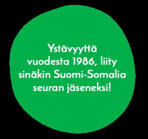 Ystävyyttä vuodesta 1986, liity sinökin Suomi-Somalia seuran jäseneksi!, Klikkaamalla siirryt jäsenlomakkeen täyttämiseen